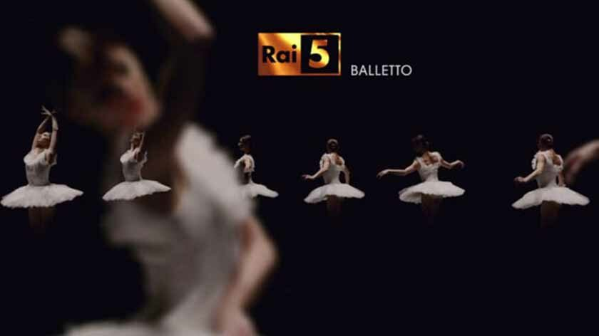 TV | Rai 5 Balletto | Clonwerk